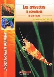 Les crevettes et écrevisses d'eau douce