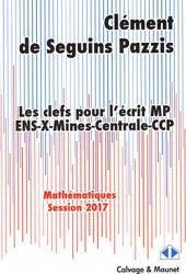 Les clefs pour l'ecrit MP 2017