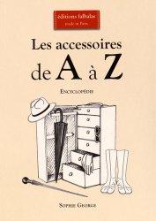 Les accessoires de A à Z