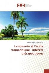 Le romarin et l'acide rosmarinique : intérêts thérapeutiques