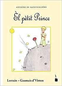 Le Petit Prince en Lorrain - Gaumais d'Vîrton
