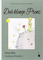 Le Petit Prince en Öcher Platt (Aachener Mundart)