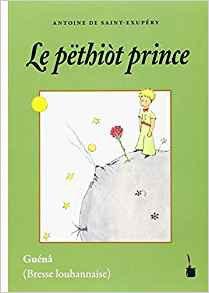 Le Petit Prince en Guénâ (Bresse Louhannaise)