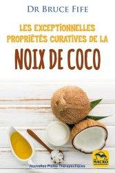 Les exceptionnelles propriétés curatives de la noix de coco : prévenir et soigner les problèmes de santé les plus fréquents