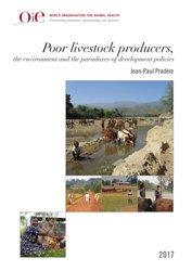 Les éleveurs pauvres, l'environnement et les paradoxes des politiques de développement