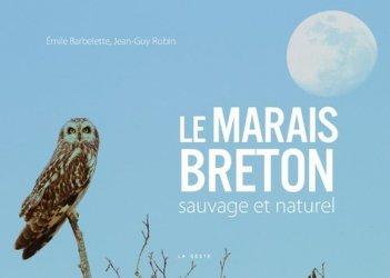 Le marais breton sauvage et naturel