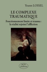 Le complexe traumatique