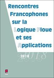 LFA 2018, rencontres francophones sur la logique floue et ses applications