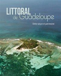 Littoral de Guadeloupe : entre nature et patrimoine