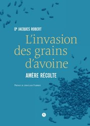 L'invasion des grains d'avoine