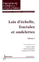 Lois d'échelle, fractales et ondelettes  Vol 1