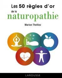 50 règles d'or de la naturopathie