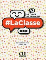 #LaClasse : Méthode de français A2, Livre de l'Elève