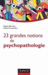 25 grandes notions de psychopathologie