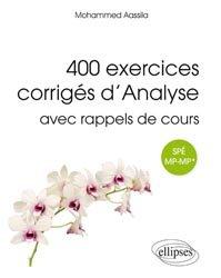 400 exercices corrigés d'analyse avec rappels de cours MP-MP*