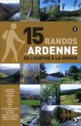 15 randos en Ardenne Tome 2