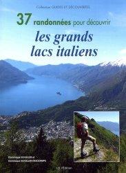 37 randonnées pour découvrir les grands lacs italiens