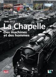 1846-2013 La Chapelle - Des machines et des hommes