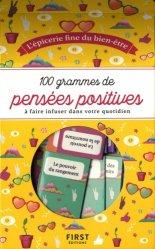 100 grammes de pensées positives : à faire infuser dans votre quotidien