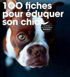 100 fiches pour éduquer son chiot