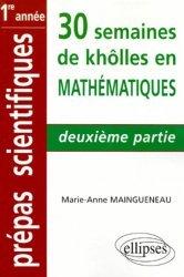 30 semaines de khôlles en mathématiques 2ème partie