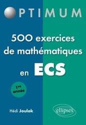 500 exercices de mathématiques en ECS