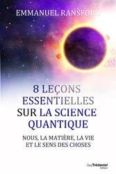 8 lecons faciles sur la physique quantique