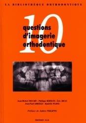 10 questions d'imagerie orthodontique