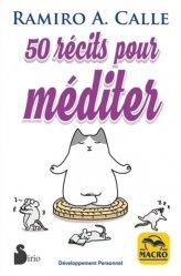 50 récits pour méditer... / et à offrir