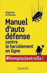 Manuel d'autodéfense contre le harcèlement des trolls en ligne