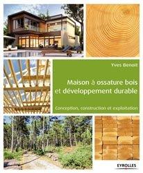 Maison à ossature bois et développement durable