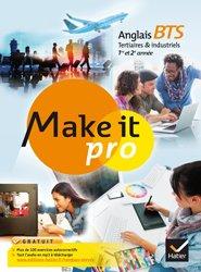 Make it pro Anglais BTS Tertiaires et Industriels 1re et 2e années : Manuel de l'élève