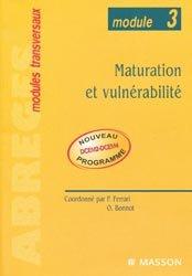 Maturation et vulnérabilité