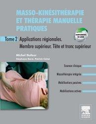 Masso-kinésithérapie et thérapie manuelle pratiques T2