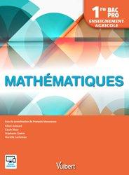 Mathématiques 1re Bac Pro - Enseignement agricole (2018)