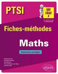 Maths PTSI - Fiches-méthodes et exercices corrigés