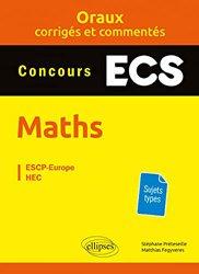 Maths concours ECS oraux corrigés et commentés