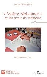 Maître Alzheimer et les trous de mémoire