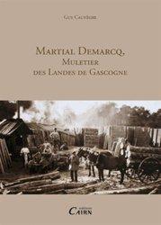 Martiel DEMARCQ, muletier des landes de Gascogne