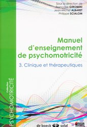 Manuel d'enseignement de psychomotricite tome 3
