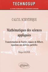 Mathématiques des sciences appliquées Calcul scientifique