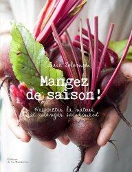 Mangez de saison ! - Respecter la nature et manger sainement