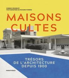 Maisons cultes : trésors de l'architecture depuis 1900