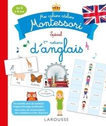 Mes cahiers ateliers Montessori d' anglais