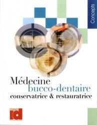 Médecine bucco-dentaire conservatrice et restauratrice