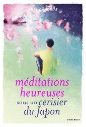 Méditations heureuses sous un cerisier du Japon