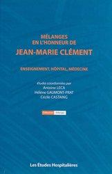 Mélanges en l'honneur de Jean-Marie Clément