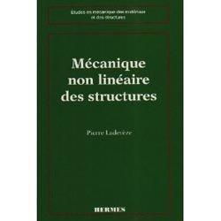 Mécanique non linéaire des structures nouvelle approche et méthodes de calcul non incrémentales De Pierre Ladevèze