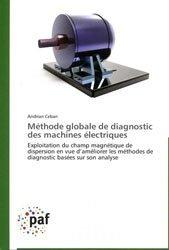 Méthode globale de diagnostic des machines électriques