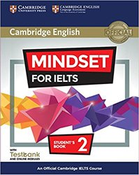 Mindset for IELTS Level 2 - Student's Book with Testbank and Online Modules An Official Cambridge IELTS Course